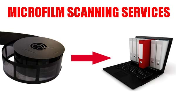 Benefits of Microfilm and Microfiche Scanning services